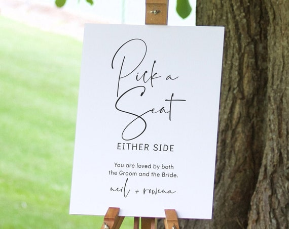 "Pick a Seat either Side You are loved by the Groom & Bride Sign, Printable Wedding Signage, ""Modern"", Corjl Template, FREE Demo"