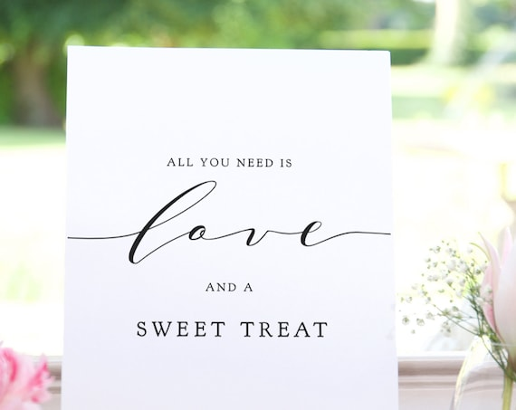 "All you need is Love and a Sweet Treat, Printable Signs, 8x10"" and 5x7"". ""Wedding""  Download and Print"