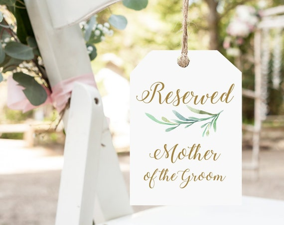 "Reserved Chair Tags, Printable Wedding Chair Reserved for Mother of Bride, Groom etc, 3.75x5.5"" four per page, Greenery, Editable PDF"