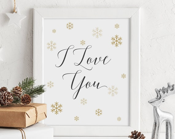 "I Love You Christmas Sign, Snowflake Printable Signs, Gold Snowflakes, 8x10"" Download and Print"