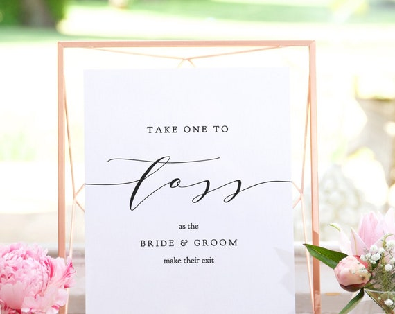 "Take one to Toss as the bride and groom make their exit, Printable Petal Flower Toss Sign, Printable Wedding Signs, ""Wedding"" Editable PDF"