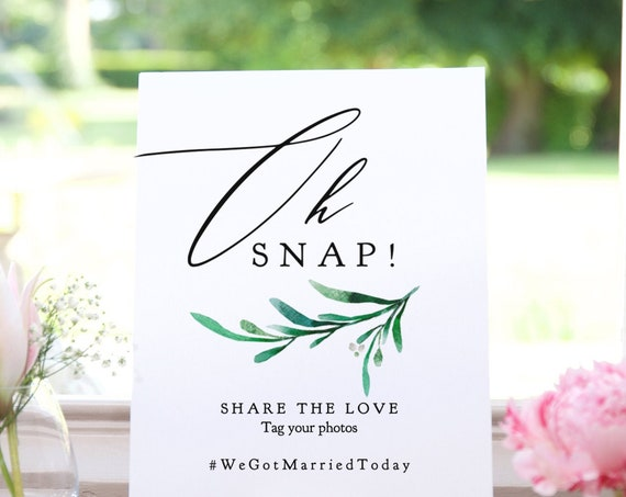 "Oh Snap Greenery Wedding Sign Printable Template, Share the Love Hashtag Sign to Customise and Print, 8x10"" ""Wedding Greenery"" Editable PDF"