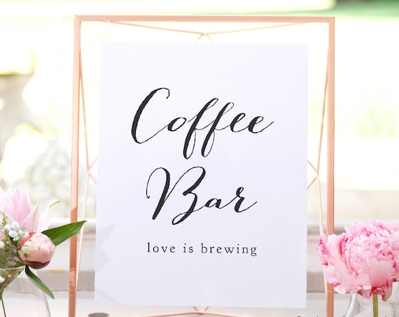 "Coffee Bar sign, printable wedding sign, PDF wedding signs, wedding printable, Sweet Bomb. 8x10"" and 18x24"" included"