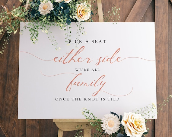 LucyRose - Pick A Seat Either Side We Are All Family Once the Knot is Tied, Printable Sign, DIY Wedding, Rose Gold EFFECT, Corjl FREE demo