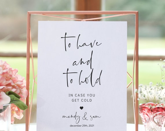 "Modern - To Have and To Hold In Case You Get Cold, Blanket Sign Printable, Minimalist Wedding Sign, 5x7"" & 8x10"" Corjl Templates, FREE Demo"