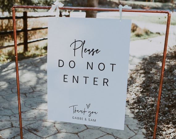 Please Do Not Enter in 7 Sizes, Printable No Entry Signs, No Entry Please, Wedding Do Not Enter, Corjl Template, FREE Demo | 88