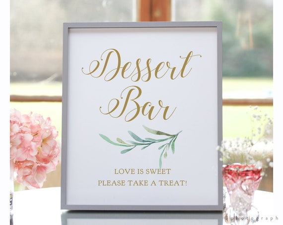 """Dessert Bar Sign, Love is Sweet Please Take a Treat Sign, Wedding Signage, 5x7"""" and 8x10"""". """"Greenery"""" Download and Print"""