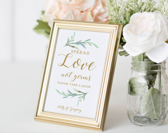 "Spread Love Not Germs, Take a Mask, Social Distance, Printable Covid Aware Wedding Signs, ""Greenery"" 5x7"" & 8x10"" Corjl Template, FREE Demo"