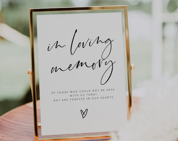 In Loving Memory Sign, Printable In Loving Memory Sign for Wedding, Modern Minimalist Memorial Sign, 3 Sizes, Corjl Template, FREE demo | 86