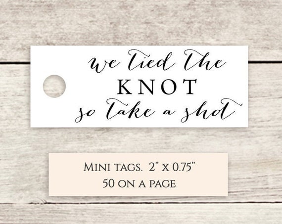 "We tied the knot so take a shot favor tags 2x0.75"" printable wedding label favour tags 
