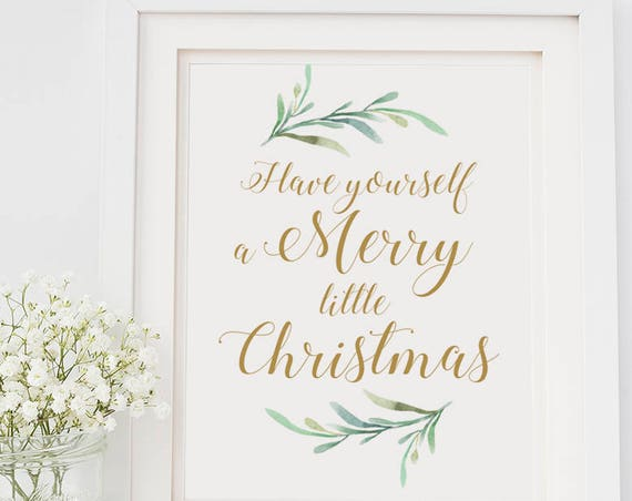 "Merry Little Christmas Sign Printable Have Yourself a Merry Little Christmas Sign, 8x10"", ""Festive"" Signage. Download & Print"