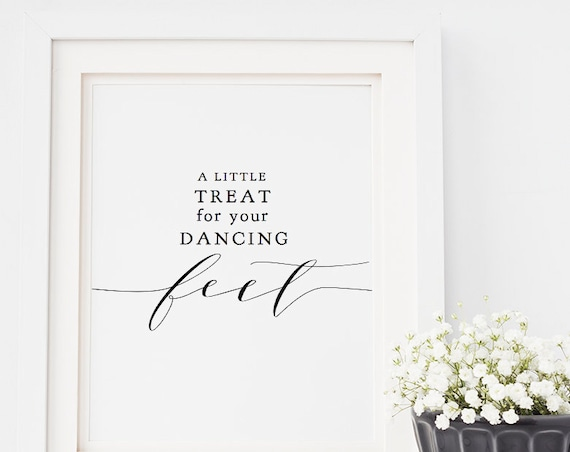 "A Little Treat for your Dancing Feet Sign, Flip Flop Printable Wedding Sign 8x10"", ""Wedding"", Download and Print"