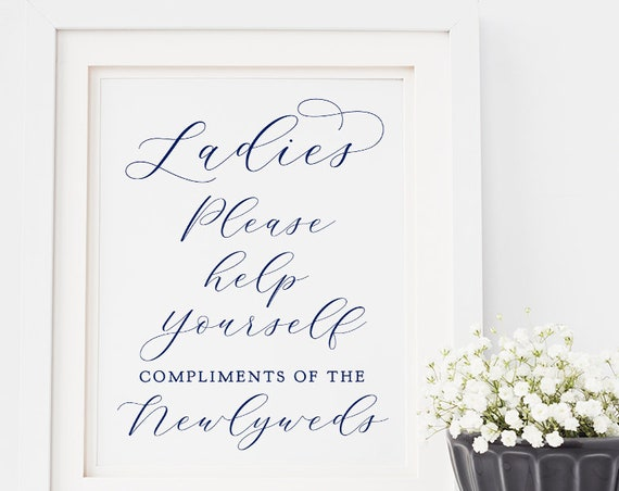 "Navy Ladies Please Help Yourself Compliments of Newlyweds Printable Sign, Printable Wedding Sign ""Beautiful"" 8x10"", Download and Print"