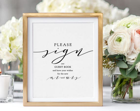 "Please Sign Our Guest Book Sign, Sign for the new Mr and Mrs, Wedding Sign, 5x7"" & 8x10"" wedding sign, Download and Print"