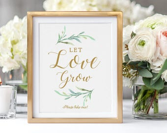 """Let Love Grow Sign Wedding favour sign, Please take one sign, Printable Let Love Grow. 8x10"""" printable wedding sign. Edit in WORD or PAGES"""