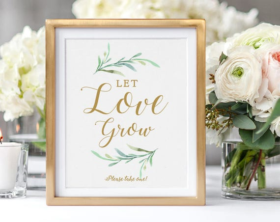 "Let Love Grow Sign Wedding favour sign, Please take one sign, Printable Let Love Grow. 8x10"" printable wedding sign. Edit in WORD or PAGES"