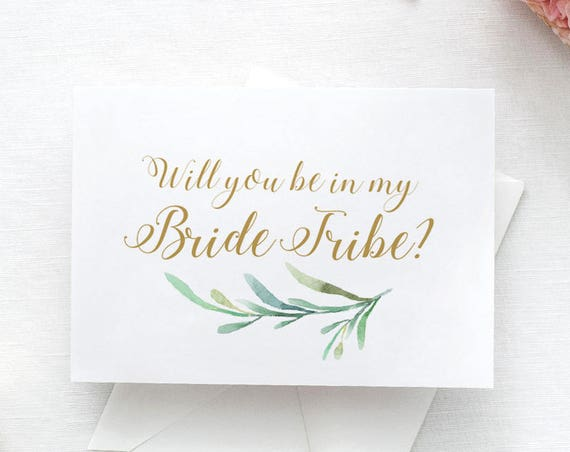 Bride Tribe Card Printable. Bachelorette Hen Card. Will you be in my Bride Tribe? Wedding Card with Greenery. 4 per page. Download, Print.