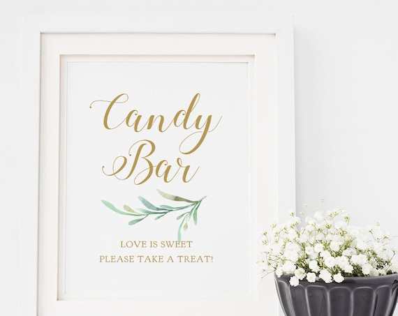 """Candy Bar Sign, Love is Sweet Please Take a Treat Sign, Wedding Signage, 8x10"""". """"Greenery"""" Download and Print"""