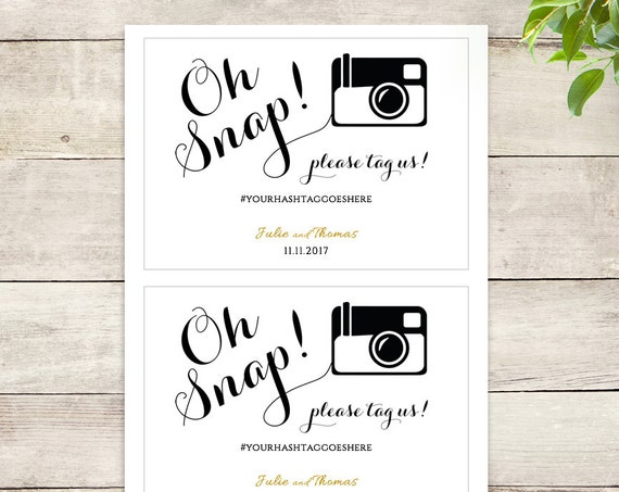 Hashtag Oh snap printable wedding sign, Oh snap hashtag printable template, hashtag wedding sign. Byron sign. 5x7, 8x10, 18x22