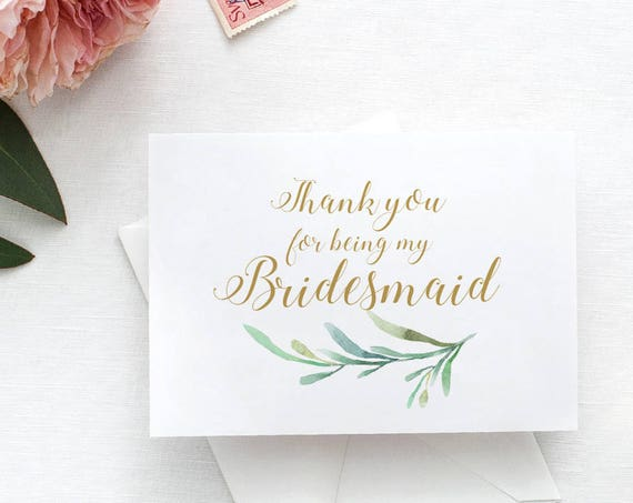 "Bridesmaid Thank You for Being My Bridesmaid Notecard with Greenery. Wedding Note card. 3.5x5"" and 4x5.5"" A6 folded, 4 Bar. DIY Thank You"