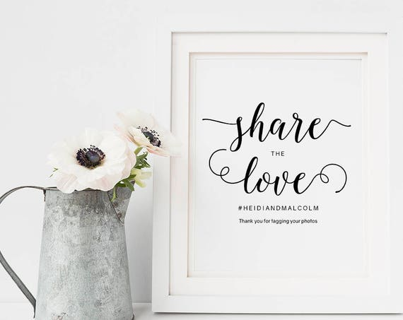 "Share the love sign, printable wedding hashtag sign 8x10"". PDF template. Easily edit in Acrobat Reader."