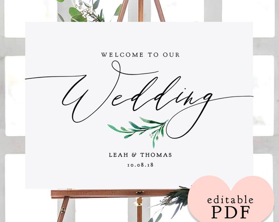 """Welcome Wedding Sign Printable Greenery Welcome to our Wedding Customisable PDF 6 sizes included """"Wedding Greenery"""" Edit in ACROBAT"""