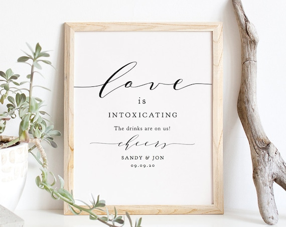 "Love is intoxicating bar sign, printable guest bar sign 8x10"" & 5x7"", DIY wedding signage, ""Wedding"" Edit in ACROBAT"