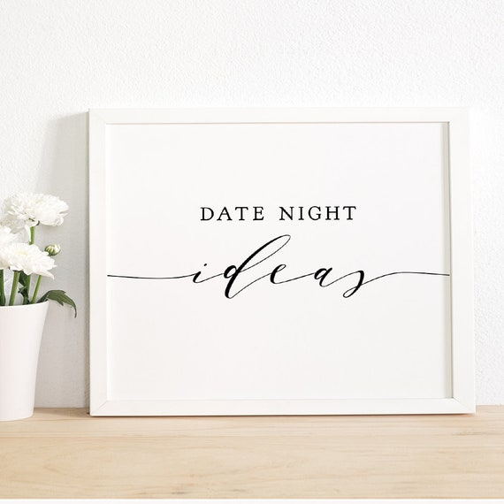 Date Night Ideas Sign Printable Date Night Sign, Best Date Ideas to share with the happy couple, 'Wedding', Download and Print.