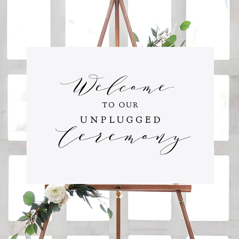 Unplugged Ceremony Sign Printable Welcome to our Unplugged image 0