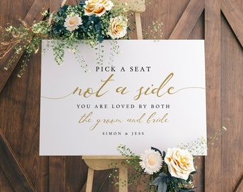 LucyGold - Gold Pick a Seat not a side, Ceremony Seating Printable Sign in 5 sizes, Corjl template, FREE demo