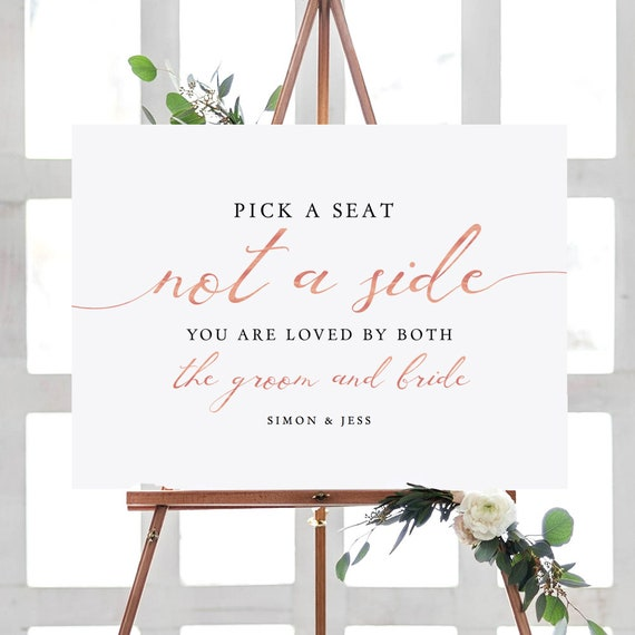 LucyRose - Rose Gold Pick a Seat not a side Printable Sign, DIY Wedding, Rose Gold EFFECT, Corjl FREE demo