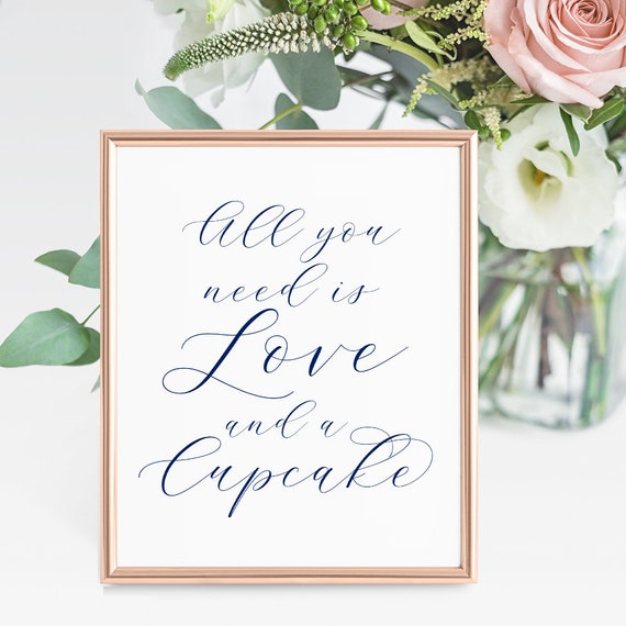 "Navy All you need is Love and a Cupcake sign, Printable Wedding Sign ""Beautiful"" 8x10"" Download and Print"