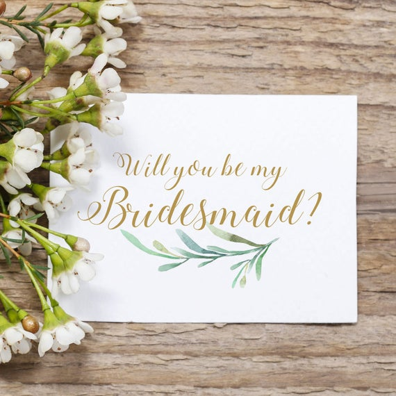 "Will You Be My Bridesmaid Card Printable Bridesmaid Note card with Greenery. Wedding Note card. 3.5x5"" and 4x5.5"" A6 folded notecard"