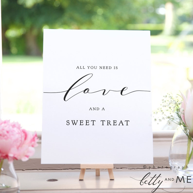 All you need is Love and a Sweet Treat Printable Signs image 0