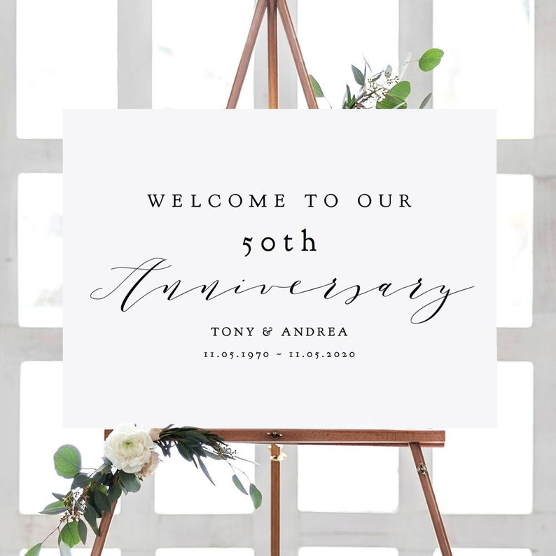 Welcome to our Anniversary Sign 50th Anniversary or any other image 0