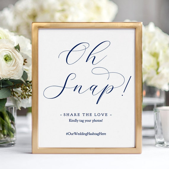 "Navy Oh Snap Sign, Printable Navy Blue Oh Snap Hashtag Wedding Sign 8x10"" and 5x7"", ""Beautiful"" Wedding Signage. Editable PDF"