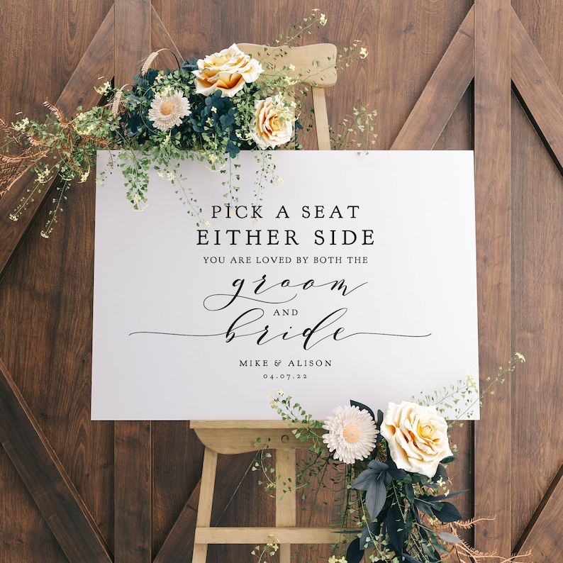 or EITHER side Wedding Printable Signs 5 sizes Corjl Templates FREE Demo Pick a Seat Not a Side You are Loved by Both the Groom and Bride