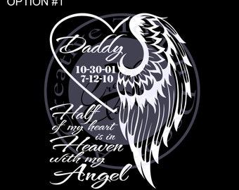 Personalized  Half my heart is in Heaven Car Decal #2 Car Decal with Name and dates