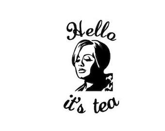 "Adele ""Hello it's Tea"" Decal"