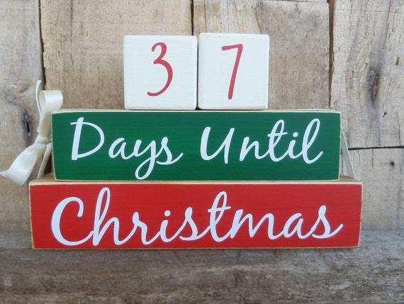 How Many Days Til Christmas.Countdown Blocks Days Until Weeks Until Christmas Christmas Countdown Christmas Decoration