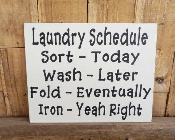 GET REAL    wood sign primitive TOMORROW LAUNDRY LATER