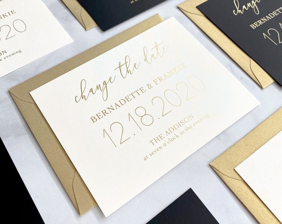 CHANGE THE DATE - Gold Foil Stamp Printing on Double Thick White Card Stock and Gold Shimmer Envelopes - Save our New Date - Postponement
