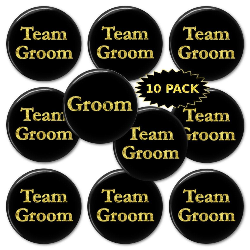 fba2b26d8d0dd Team Groom - 10 Pack - Wedding - Bachelor Party Button Pins ...