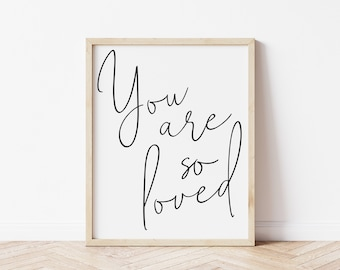 You are So Loved Nursery Wall Art | Minimalist Nursery Decor | Black and White Simple Gender Neutral Nursery
