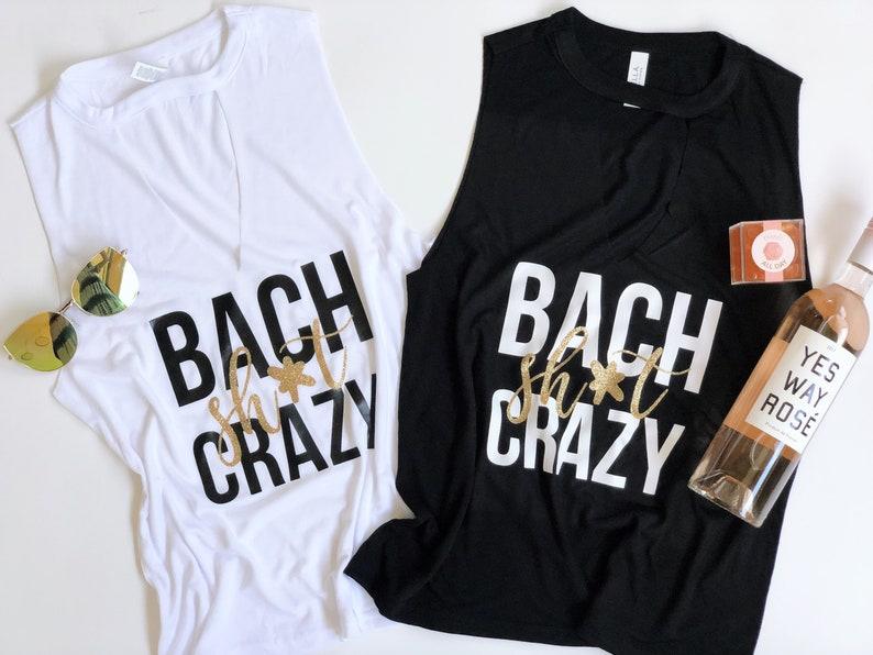 b244a4e9f Bach shit crazy Bachelorette party ShirtsStagette | Etsy