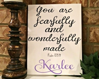 You are fearfully & wonderfully made Personalized sign, nursery wall art, nursery sign, wood nursery sign Name added in choice of colors