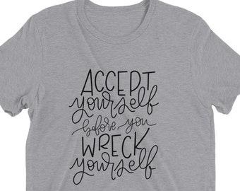 Accept Yourself Tee | Women's Graphic Tee, Womens T-Shirt, Cute Tees, Inspirational Tee, T-shirt, Gift for Her, Cute T-shirt
