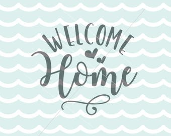 Welcome Home SVG Cricut Explore And More Quote Hearts Soldier