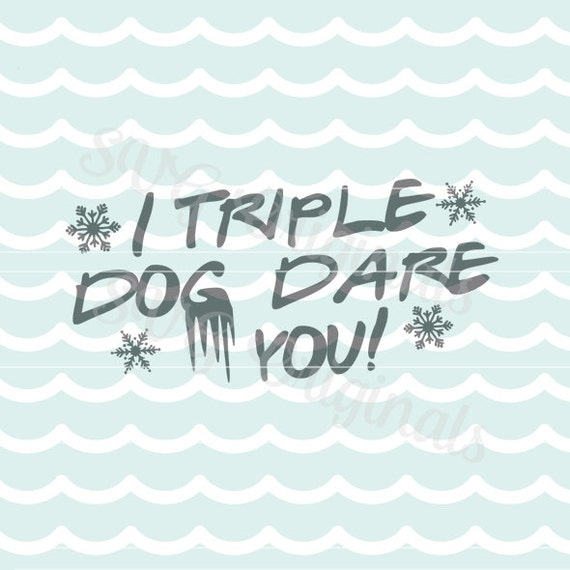 A Christmas Story Logo Vector.A Christmas Story Svg I Triple Dog Dare You Svg Vector File Cute For So Many Uses Cricut Explore And More Merry Christmas