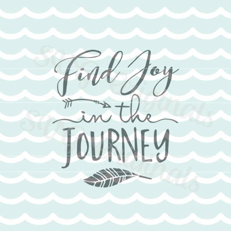 Adventure Svg Find Joy In The Journey Svg Vector File Cricut Etsy